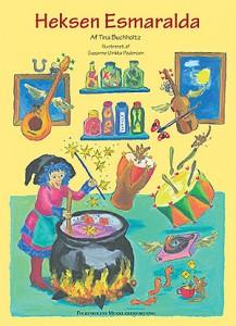 Forside fra billedbogen Esmaralda og polarheksen Tusnelda. Bogen er udgivet af forlaget Dansk Sang, skrevet af Tina Buchholtz og illustreret af Suzanne Ulrikka Pedersen